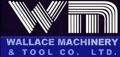 Wallace Machinery & Tool Co. Ltd